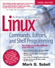 Cover of A Practical Guide to Linux Commands, Editors, and Shell Programming, Third Edition