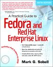 Cover of A Practical Guide to Fedora and Red Hat Enterprise Linux, Sixth Edition